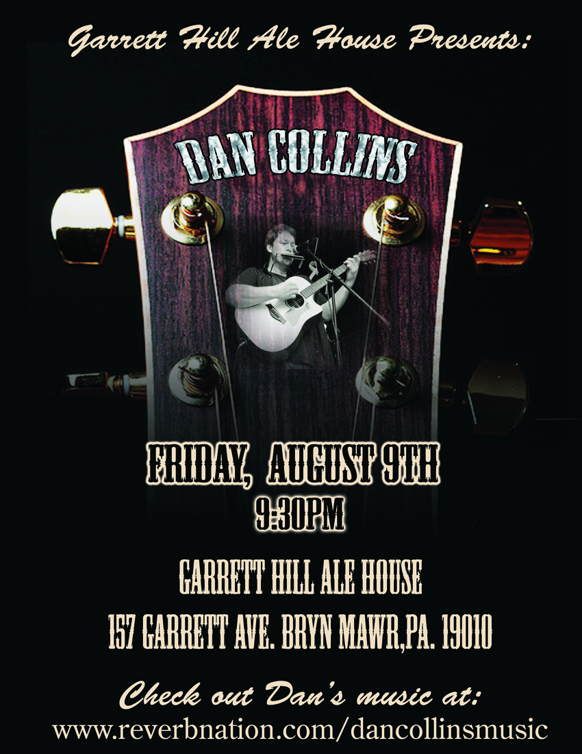 Dan Collins at Garrett Hill Ale House August 9th