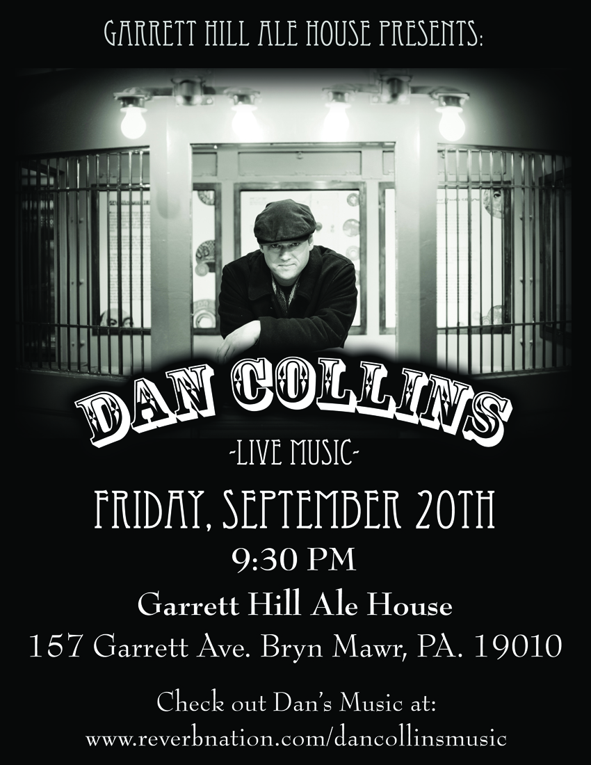 Dan Collins at Garrett Hill Ale House Sept 20th